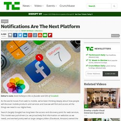 Notifications Are The Next Platform