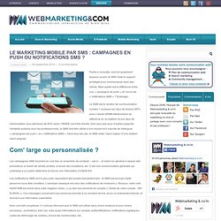 Le Marketing Mobile par SMS : campagnes en push ou notifications SMS