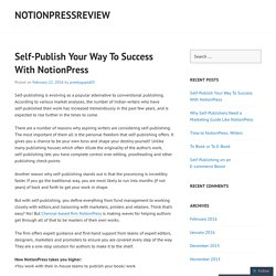 Self-Publish Your Way To Success With NotionPress