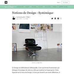 Notions de Design : Systémique - Scribe - Medium