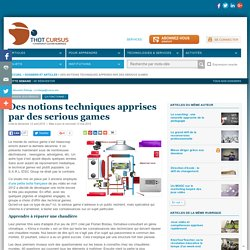 Des notions techniques apprises par des serious games