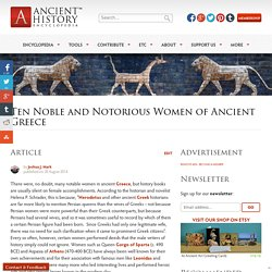Ten Noble and Notorious Women of Ancient Greece (Article)