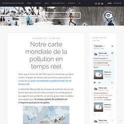 Notre carte mondiale de la pollution en temps réel