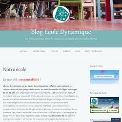 Notre école – Blog École Dynamique