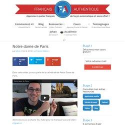 Notre dame de Paris - Français Authentique