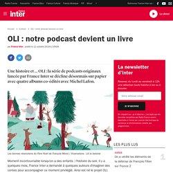 OLI : notre podcast devient un livre