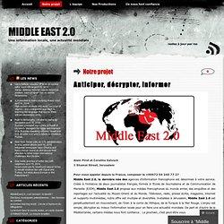 Notre projet « Middle East 2.0