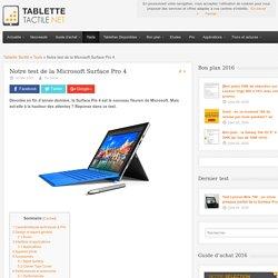 Notre test de la Microsoft Surface Pro 4