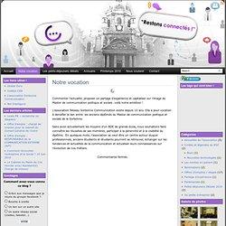 Notre vocation «