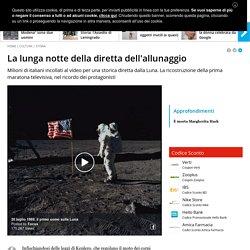 E' la notte tra il 20 e il 21 luglio 1969: i primi uomini sbarcano sulla Luna