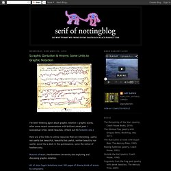 Scraphic Gortation & Nrores: Some Links to Graphic Notation