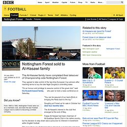 BBC Sport - Nottingham Forest sold to Al-Hasawi family