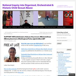 SUPPORT #Whistleblowers #abuse #survivors #MelanieShaw #MickeySummers #NottinghamPolice @JohnMannMP