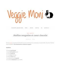 Muffins nougatine et coeur chocolat - VeggieMoni