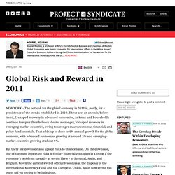 Global Risk and Reward in 2011 - Nouriel Roubini