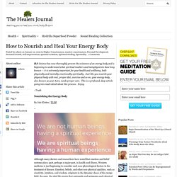 How to Nourish and Heal Your Energy Body