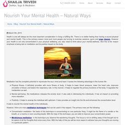Nourish Your Mental Health – Natural Ways With Shailja Trivedi