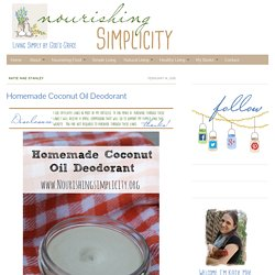Homemade Coconut Oil Deodorant - Nourishing Simplicity