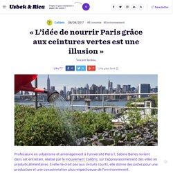 « L'idée de nourrir Paris grâce aux ceintures vertes est une illusion »