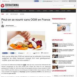 Peut-on se nourrir sans OGM en France ?