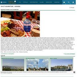 Vin et nourriture - Guide complet pour un week-end à Budapest