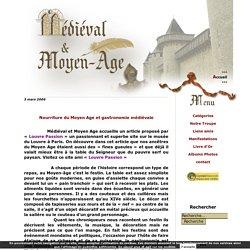 Nourriture du Moyen Age et gastronomie médiévale - Medieval et Moyen Age