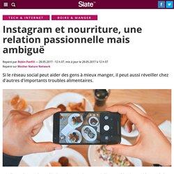 Instagram et nourriture, une relation passionnelle mais ambiguë