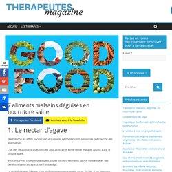 7 aliments malsains déguisés en nourriture saine - Therapeutes magazine