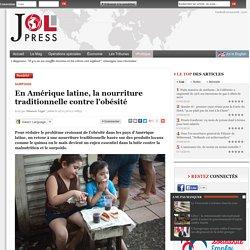 En Amérique latine, la nourriture traditionnelle contre l'obésité