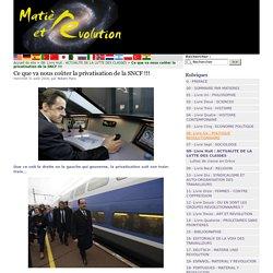 Ce que va nous coûter la privatisation de la SNCF !!!