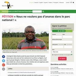 «Nous ne voulons pas d'ananas dans le parc national!»