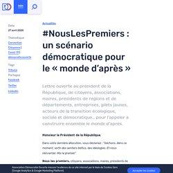 """#NousLesPremiers : un scénario démocratique pour le """"monde d'après"""""""