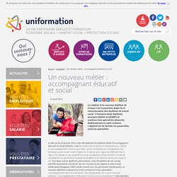 Un nouveau métier : accompagnant éducatif et social