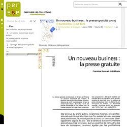Un nouveau business : la presse gratuite