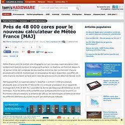 Près de 48 000 cores pour le nouveau calculateur de Météo France [MAJ]