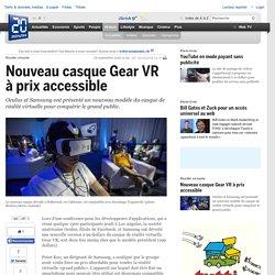 Nouveau casque Gear VR à prix accessible