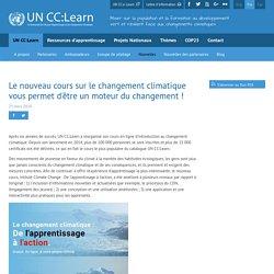 ONU - Le nouveau cours sur le changement climatique vous permet d'être un moteur du changement !