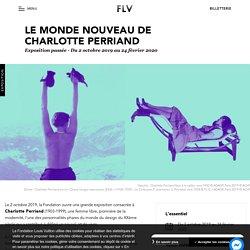 EXPO Fondation Vuitton : Le monde nouveau de Charlotte Perriand