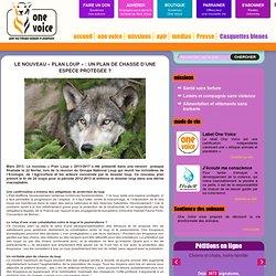 Le nouveau « Plan Loup » : un plan de chasse d'une espèce protégée ?