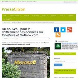 Du nouveau pour le chiffrement des données sur OneDrive et Outlook.com