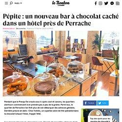 Pépite: un nouveau bar à chocolat caché dans un hôtel près de Perrache