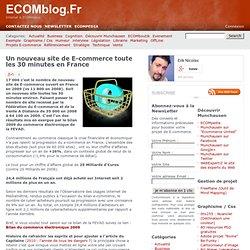 Un nouveau site de E-commerce toute les 30 minutes en France