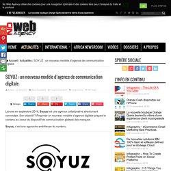 SOYUZ : un nouveau modèle d'agence de communication digitale - No Web Agency