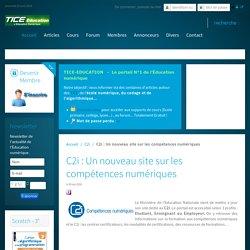 C2i : Un nouveau site sur les compétences numériques