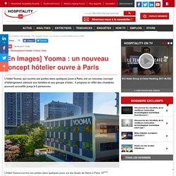 [En Images] Yooma : un nouveau concept hôtelier ouvre à Paris