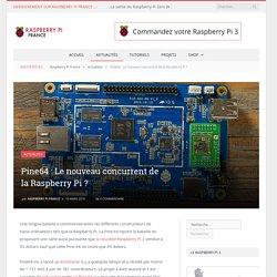 Pine64 : Le nouveau concurrent de la Raspberry Pi ?