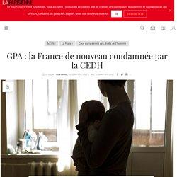GPA : la France de nouveau condamnée par la CEDH - La Parisienne
