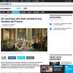 Un nouveau site web consacré aux musées de France