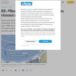 BD : #Nouveau contact ou les dérives des réseaux sociaux - Le Parisien