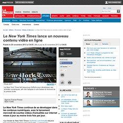 LeNew York Timeslance un nouveau contenu vidéo en ligne